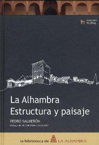 La Alhambra. Estructura y paisaje.