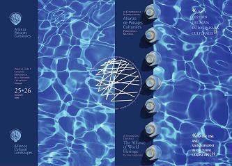 III Conferencia Internacional de la Alianza de Paisajes Culturales Patrimonio Mundial: uso y gestión del agua en los Paisajes Culturales
