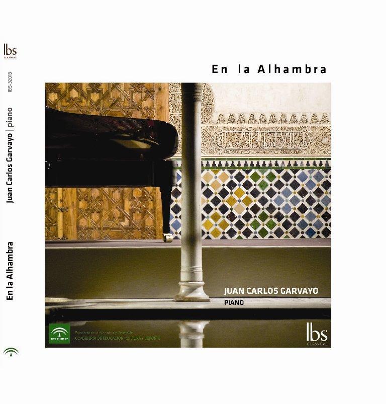 """""""En la Alhambra"""" Juan Carlos Garvayo, Piano"""