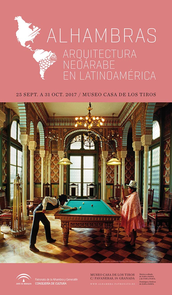 Alhambras. Arquitectura Neorábe en Latinoamérica.