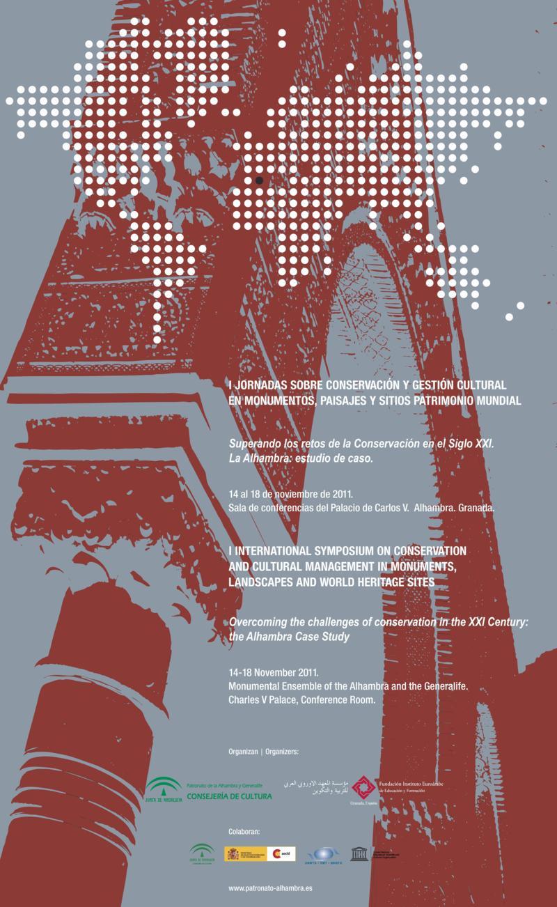 I Jornadas sobre conservación y gestión cultural en monumentos, paisajes y sitios patrimonio mundial