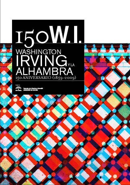 Washington Irving y la Alhambra. 150 Aniversario (1859 – 2009)