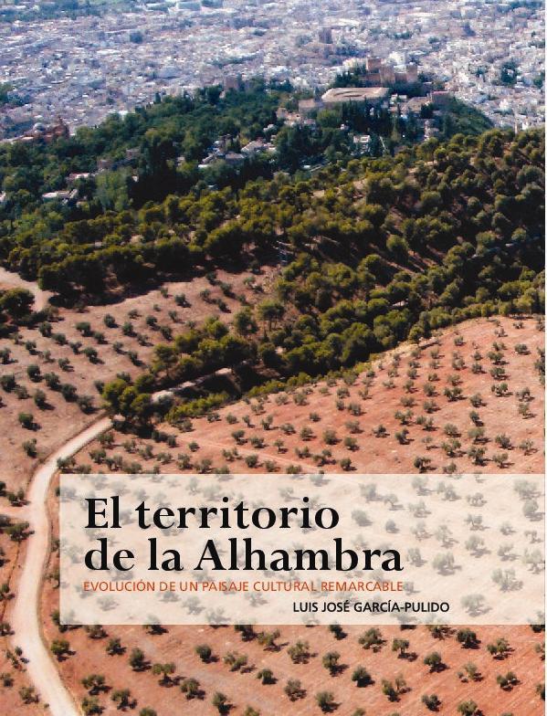 El territorio de la Alhambra: evolución de un paisaje cultural remarcable