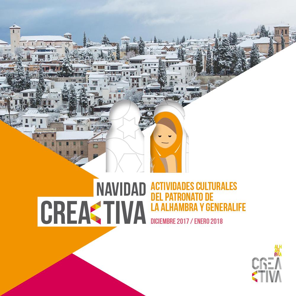 NAVIDAD CREACTIVA. Actividades Culturales del Patronato de la Alhambra y Generalife - diciembre 2017 / enero 2018