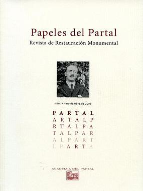 'Papeles del Partal'. A journal for restauration of monuments. Number 4. November 2008.