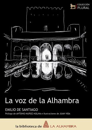The Voice of the Alhambra