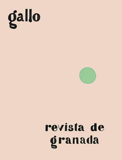 Gallo. Revista de Granada. 1928. Facsimile edition.