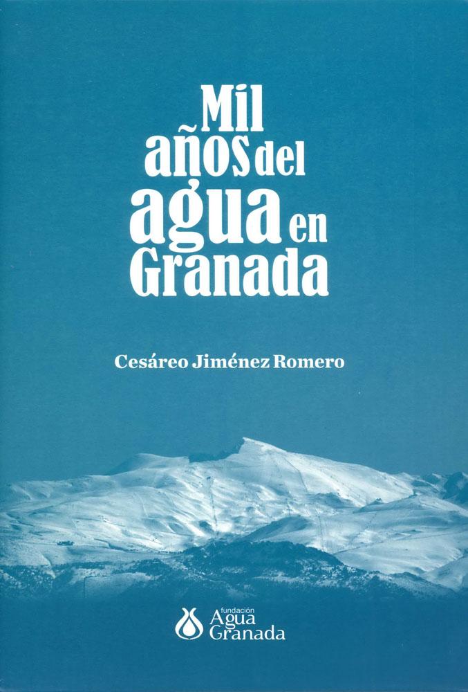 Mil años de agua en Granada