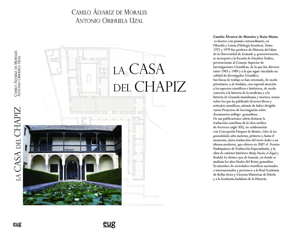 La Casa del Chapiz. Camilo Álvarez de Morales y Antonio Orihuela Uzal