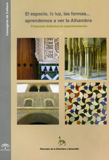 Space, light, shapes… learning to see the Alhambra