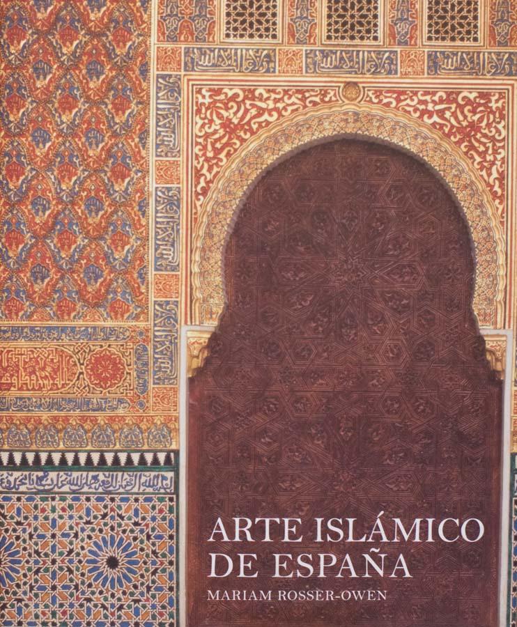 Islamic Arts from Spain by Mariam Rosser-Owen