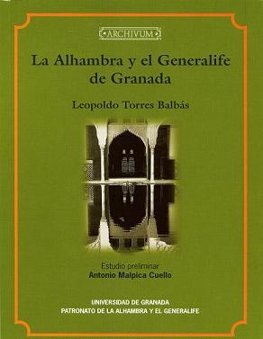 'La Alhambra y el Generalife de Granada'. Leopoldo Torres Balbás.