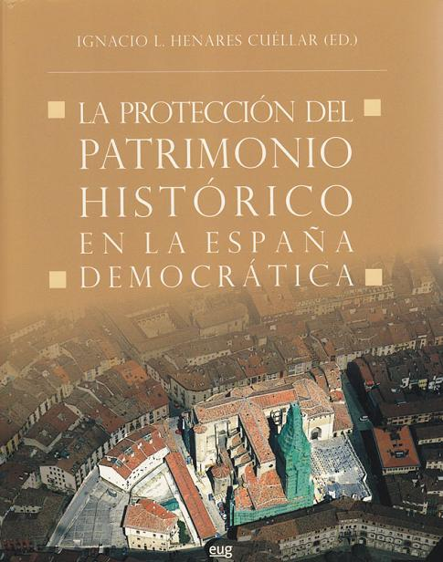 'The protection of historic heritage in Spain during the democracy'