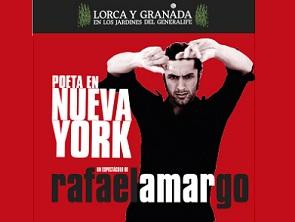 Lorca y Granada en los Jardines del Generalife. Poeta en Nueva York. Rafael Amargo