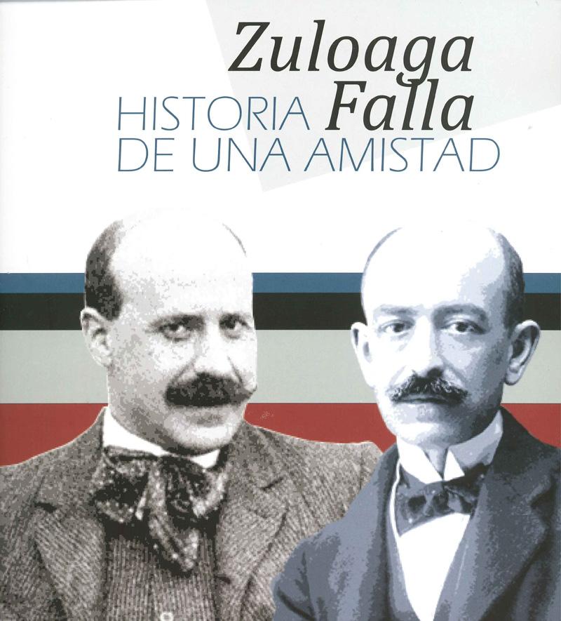 Zuloaga Falla, historia de una amistad