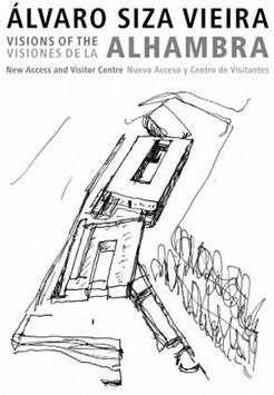 Álvaro Siza Vieira. Visiones de la Alhambra. National Museum of Art, Architecture and Design (Oslo)