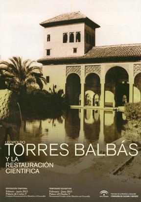 Leopoldo Torres Balbás y la restauración científica