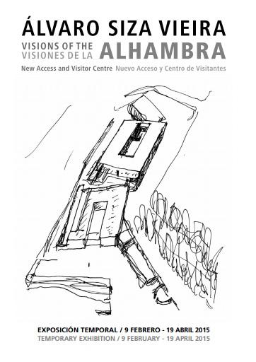 Álvaro Siza Vieira. Visiones de la Alhambra