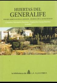 Huertas del Generalife. Paisajes agrícolas de  al-Andalus… En busca de la autenticidad.