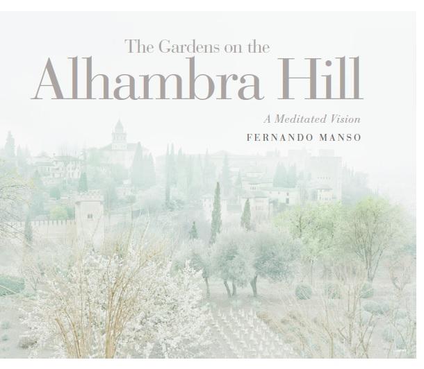 Jardines de la colina de la Alhambra (Gardens on the hill of the Alhambra).