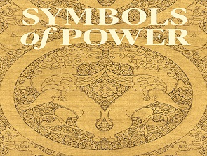 Symbols of power : luxury textiles from islamic lands : 7th – 21st century