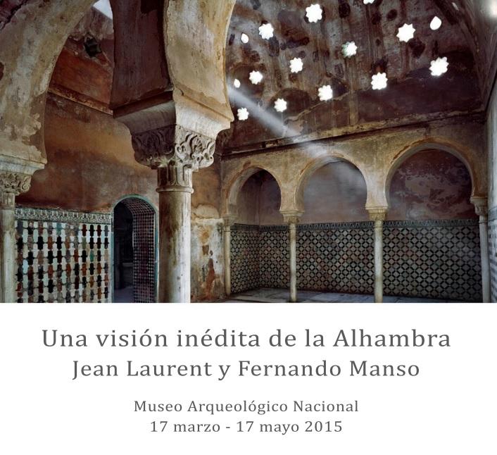 Una visión inédita de la Alhambra. Museo Arqueológico Nacional