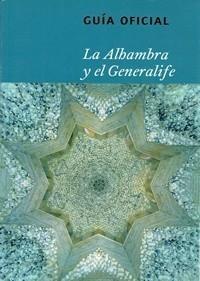 GUIA OFICIAL DE LA ALHAMBRA Y GENERALIFE