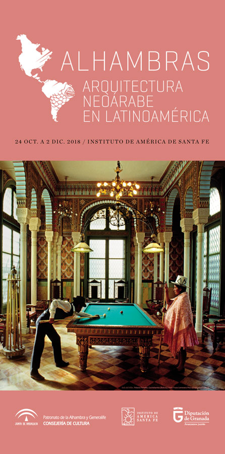 ALHAMBRAS. Arquitectura neoárabe en Latinoamérica