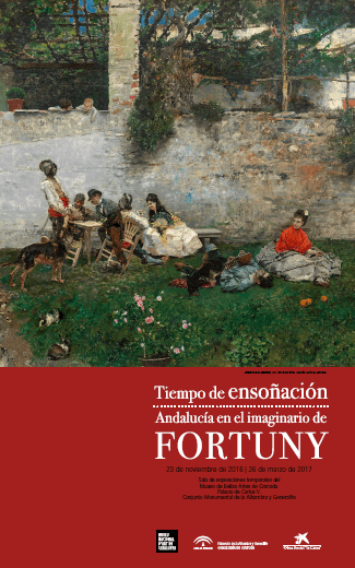A Time to dream. Andalusia trough the eyes of Fortuny