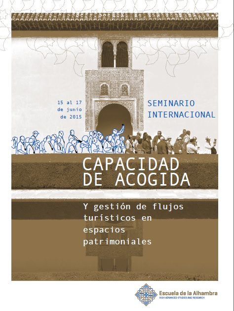 International seminar on the capacity to receive and manage tourist flows in heritage areas.