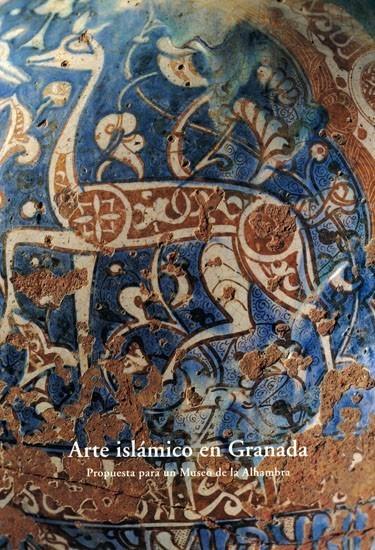 Arte islámico en Granada: Propuesta para un museo de la Alhambra