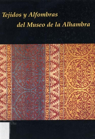 Tejidos y Alfombras del Museo de la Alhambra