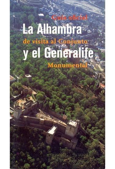 La Alhambra y el Generalife: Guía oficial
