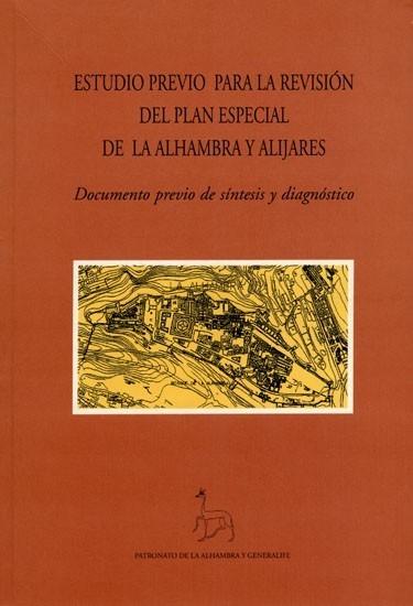 Estudio previo para la revisión del plan especial de la Alhambra y Alijares