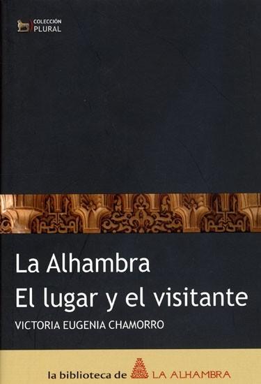 N.° 1. La Alhambra * El lugar y el Visitante