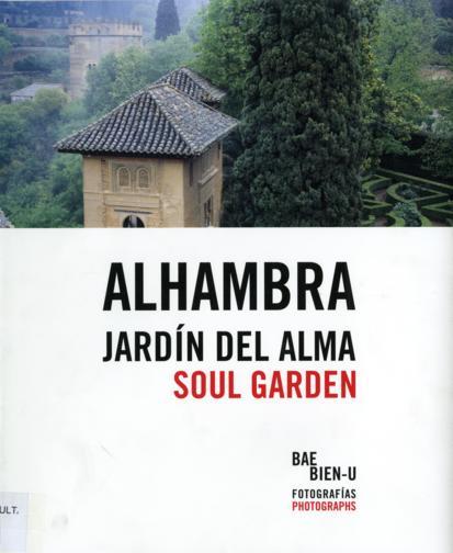 Alhambra: jardín del alma