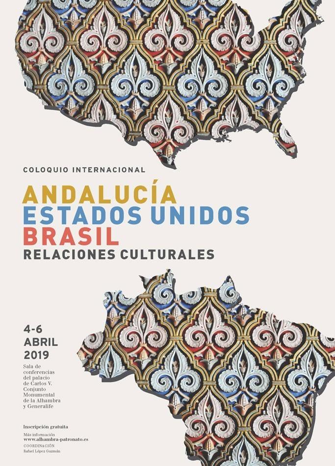 Coloquio Internacional: Andalucía, Estados Unidos, Brasil. Relaciones Culturales.