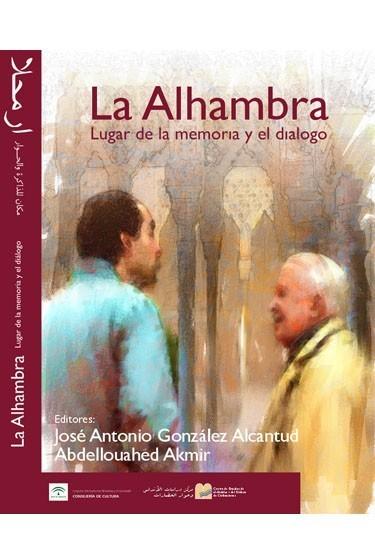La Alhambra: Lugar de la memoria y el diálogo
