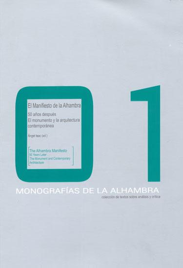 N.º 1. Manifiesto de la Alhambra: 50 años después: El monumento y la arquitectura contemporánea