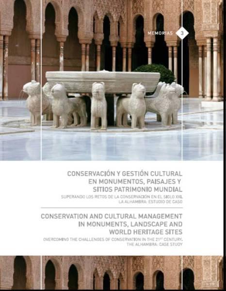 Conservación y Gestión Cultural en monumentos, paisajes y sitios patrimonio mundial