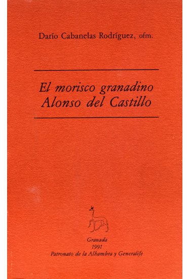 N.° 3. El morisco granadino Alonso del Castillo