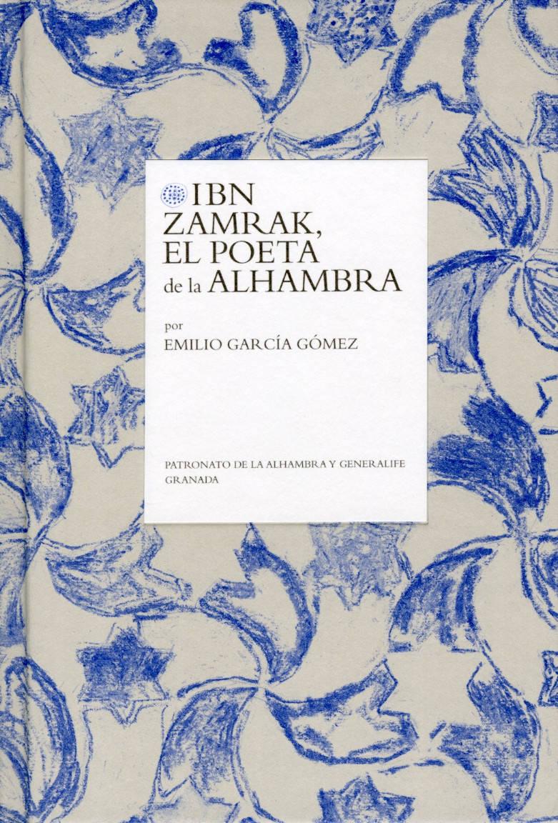 Ibn Zamrak, el poeta de la Alhambra