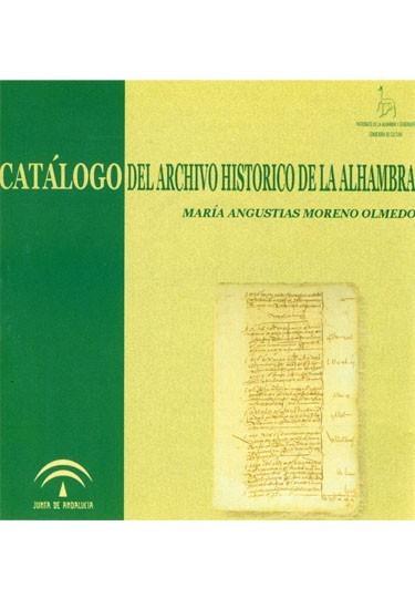 Catálogo del archivo histórico de la Alhambra