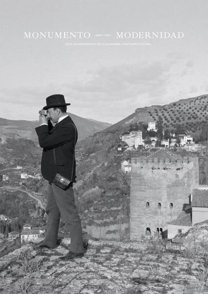 Catálogo monumento y modernidad (1868-1936) En el 150 aniversario de la Alhambra como bien cultural