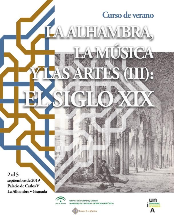 Cartel curso de verano La Alhambra, la música y las artes (III): el siglo XIX
