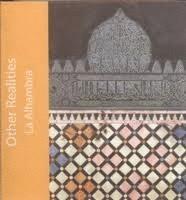 Otras Realidades. La Alhambra