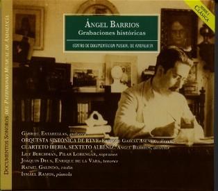 Ángel Barrios. Grabaciones históricas