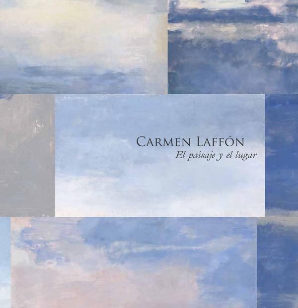 Carmen Laffón. El paisaje y el lugar