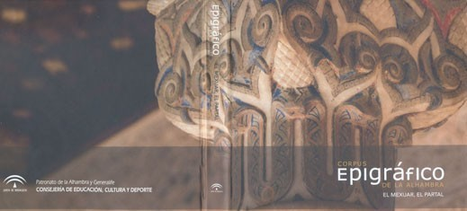 N.º 6. Epigraphic copus of the Alhambra. The Mexuar, the Partal