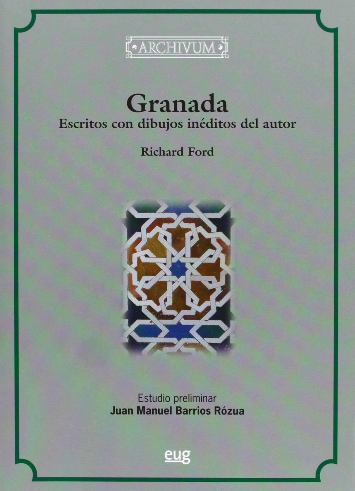 Granada, escritos con dibujos inéditos del autor